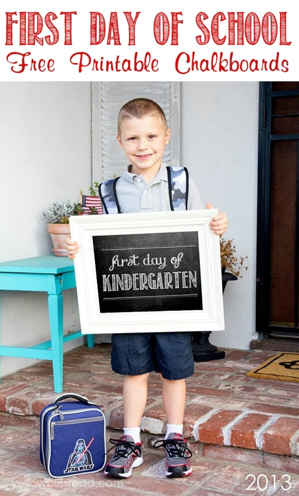First Day of School Free Chalkboard Printables - all grades, Preschool through High School