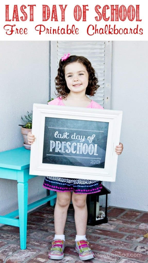 Last Day of School Free Chalkboard Printables