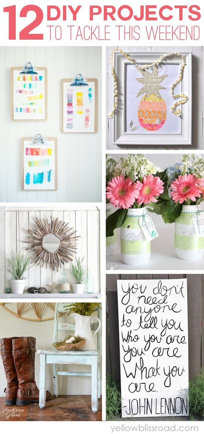 12 DIY Projects to Tackle This Weekend