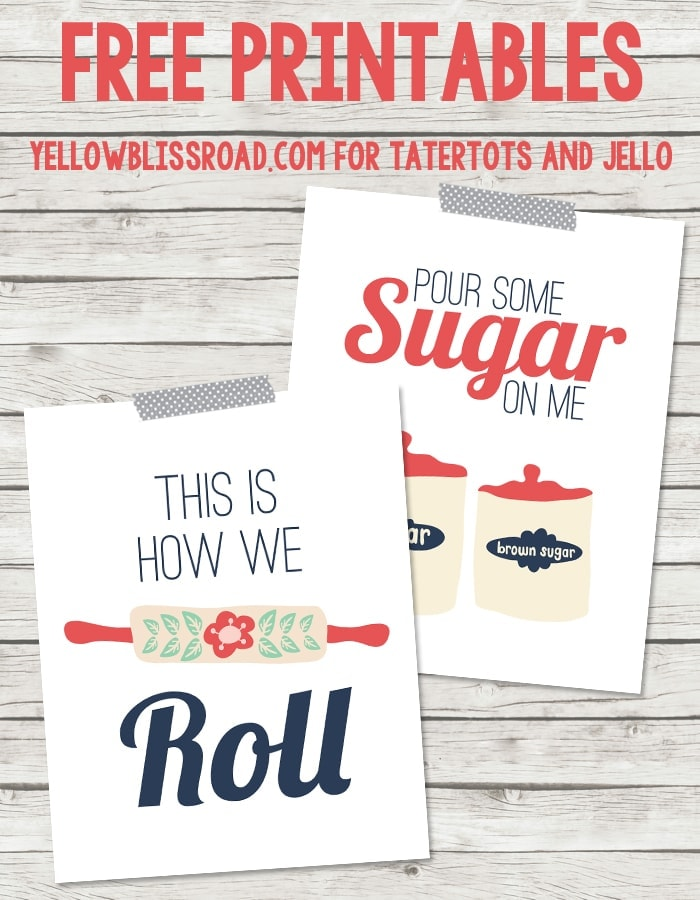 Free Printables for the Kitchen by Yellow Bliss Road for Tatertots and Jello
