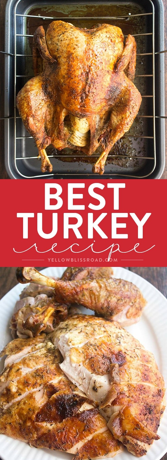 The Best Thanksgiving Turkey Recipe Ever How To Cook A That Is Tender