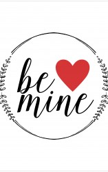 """Be Mine"" Free Printable Valentine"